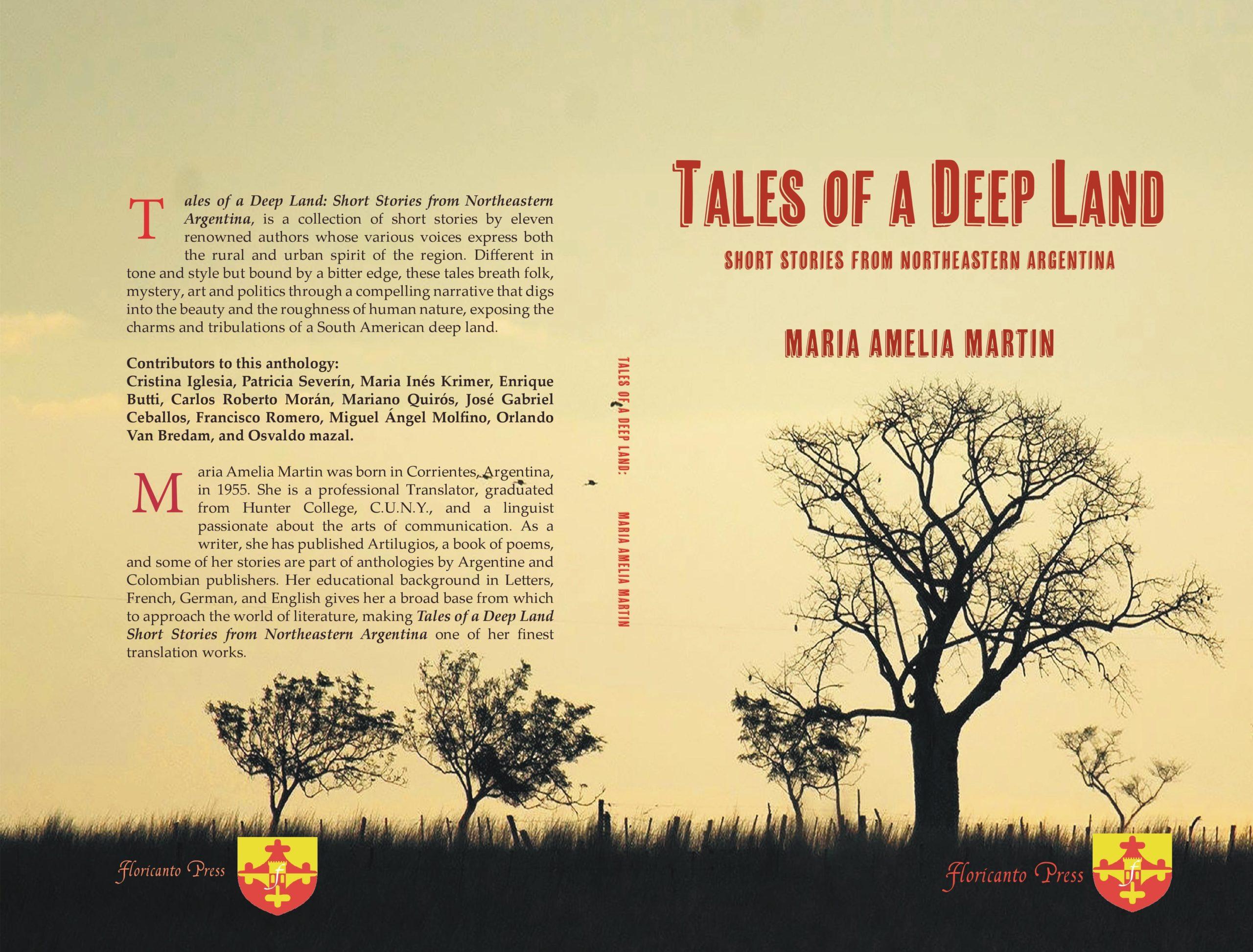 Cuentos de una tierra profunda, historias nuestras para el público americano